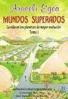 MUNDOS SUPERADOS TOMO I