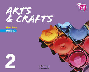 NEW THINK DO LEARN ARTS & CRAFTS 2 MODULE 2. CLASS BOOK