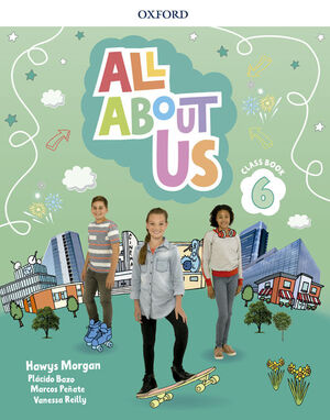 ALL ABOUT US 6. CLASS BOOK