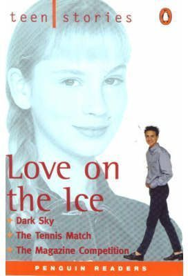 LOVE ON THE ICE: TEN STORIES ( LEVEL 1)
