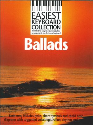 EASIEST KEYBOARD COLLECTION: BALLADS