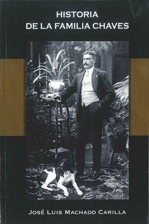 HISTORIA DE LA FAMILIA CHAVES