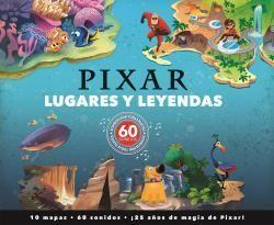 LUGARES Y LEYENDAS PIXAR