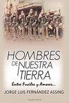 HOMBRES DE NUESTRA TIERRA