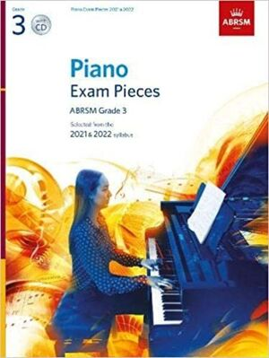 PIANO EXAM PIECES 2021-2022 GRADE 3 +CD