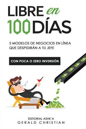 LIBRE EN 100 DÍAS
