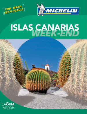 LA GUÍA VERDE WEEK-END ISLAS CANARIAS