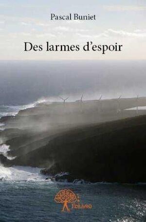 DES LARMES D'ESPOIR