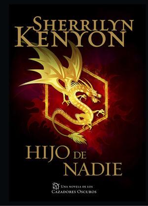 HIJO DE NADIE (CAZADORES OSCUROS 24)