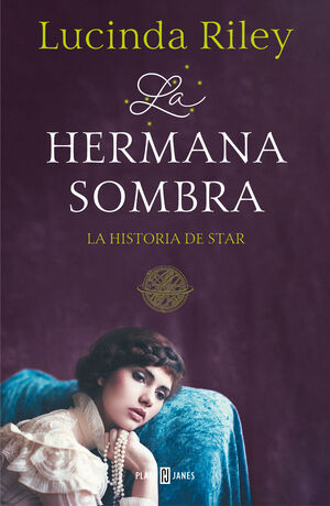 LA HERMANA SOMBRA (LAS SIETE HERMANAS 3)