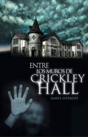 ENTRE LOS MUROS DE CRICKLEY HALL