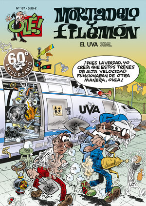 EL U.V.A. (ULTRALOCA VELOCIDAD AUTOMOTORA) (OLÉ! MORTADELO 167)