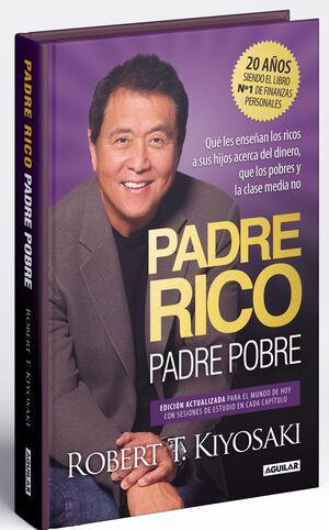 PADRE RICO, PADRE POBRE. EDICION ESPECIAL AMPLIADA Y ACTUALIZADA EN TAPA DURA