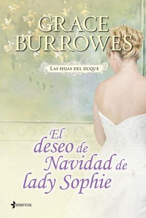 LAS HIJAS DEL DUQUE. EL DESEO DE NAVIDAD DE LADY SOPHIE