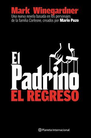 EL PADRINO. EL REGRESO