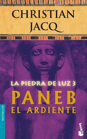 PANEB EL ARDIENTE (LA PIEDRA DE LA LUZ 3)