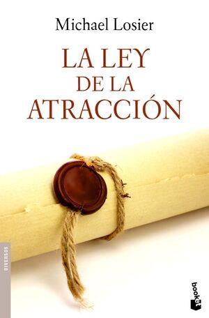 LA LEY DE LA ATRACCIÓN