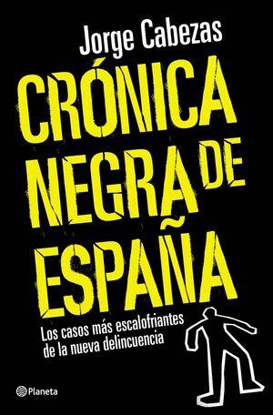 CRÓNICA NEGRA DE ESPAÑA