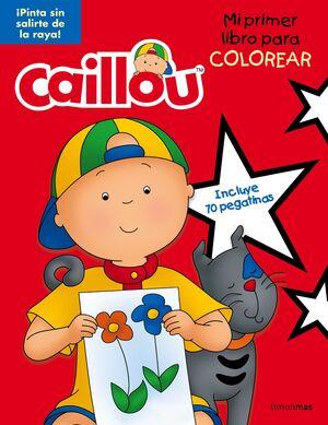 CAILLOU. MI PRIMER LIBRO PARA COLOREAR