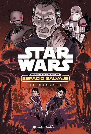 STAR WARS. AVENTURAS EN EL ESPACIO SALVAJE. EL RESCATE