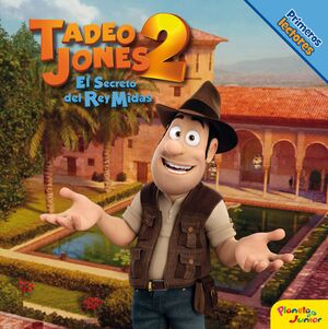TADEO JONES 2. PRIMEROS LECTORES