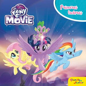 MY LITTLE PONY. THE MOVIE. PRIMEROS LECTORES