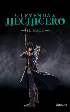 LA LEYENDA DEL HECHICERO. EL MAGO III