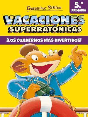 VACACIONES SUPERRATÓNICAS 5