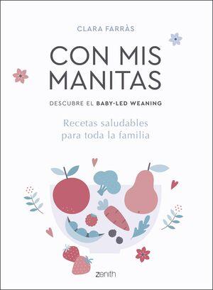 CON MIS MANITAS. DESCUBRE EL BABY-LED WEANING