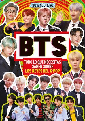 BTS. TODO LO QUE NECESITAS SABER SOBRE LOS REYES DEL K-POP
