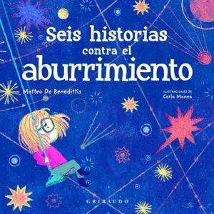 SEIS HISTORIAS CONTRA EL ABURRIMIENTO