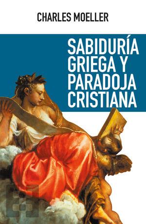 SABIDURÍA GRIEGA Y PARADOJA CRISTIANA