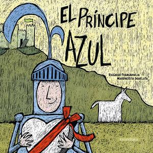 EL PRÍNCIPE AZUL. LA PRINCESA ROSA.