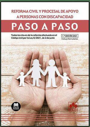 REFORMA CIVIL Y PROCESAL DE APOYO A PERSONAS CON DISCAPACIDAD. PASO A PASO