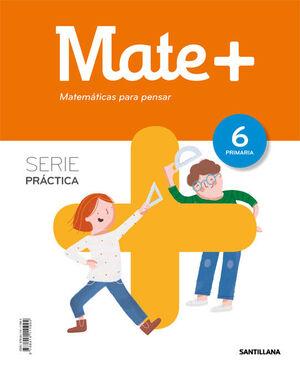 6PRI MATE+ SERIE PENSAR PRACTICA ED19