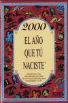 2000 EL AÑO QUE TÚ NACISTE