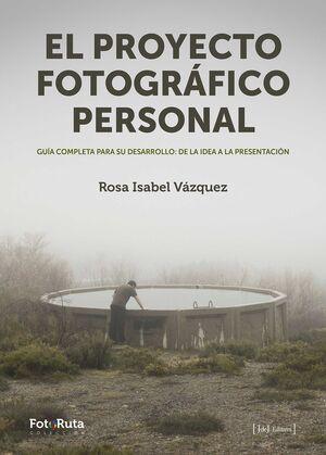 EL PROYECTO FOTOGRÁFICO PERSONAL