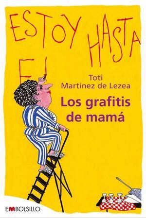 LOS GRAFITIS DE MAMÁ