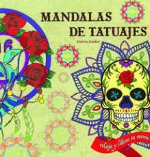 MANDALAS DE TATUAJES: RELAJA Y LIBERA TU MENTE