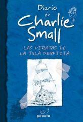 DIARIO DE CHARLIE SMALL. LOS PIRATAS DE LA ISLA PERFIDIA