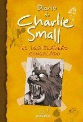 DIARIO DE CHARLIE SMALL. EL DESFILADERO CONGELADO