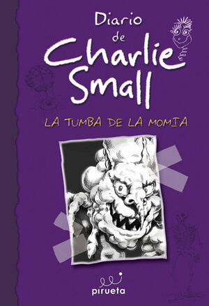 DIARIO DE CHARLIE SMALL. LA TUMBA DE LA MOMIA