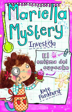 MARIELLA MYSTERY: EL ENIGMA DEL CUPCAKE