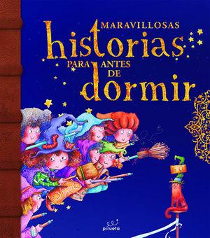 MARAVILLOSAS HISTORIAS PARA ANTES DE DORMIR. VOL 2