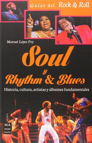 SOUL & RYTHM?N BLUES. GUIAS DEL ROCK & ROLL