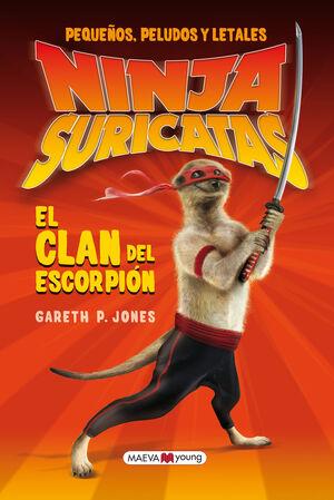 NINJAS SURICATAS: EL CLAN DEL ESCORPIÓN