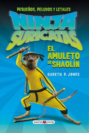 NINJA SURICATAS: EL AMULETO DE SHAOLÍN