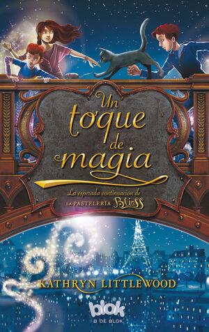 UN TOQUE DE MAGIA (TRILOGÍA BLISS 2)
