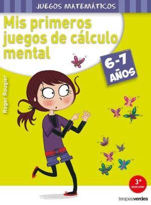 MIS PRIMEROS JUEGOS DE CÁLCULO MENTAL (6-7 AÑOS)