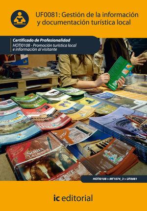 GESTIÓN DE LA INFORMACIÓN Y DOCUMENTACIÓN TURÍSTICA LOCAL. HOTI0108 - PROMOCIÓN